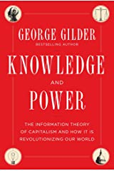 Knowledge and Power: The Information Theory of Capitalism and How it is Revolutionizing our World Hardcover