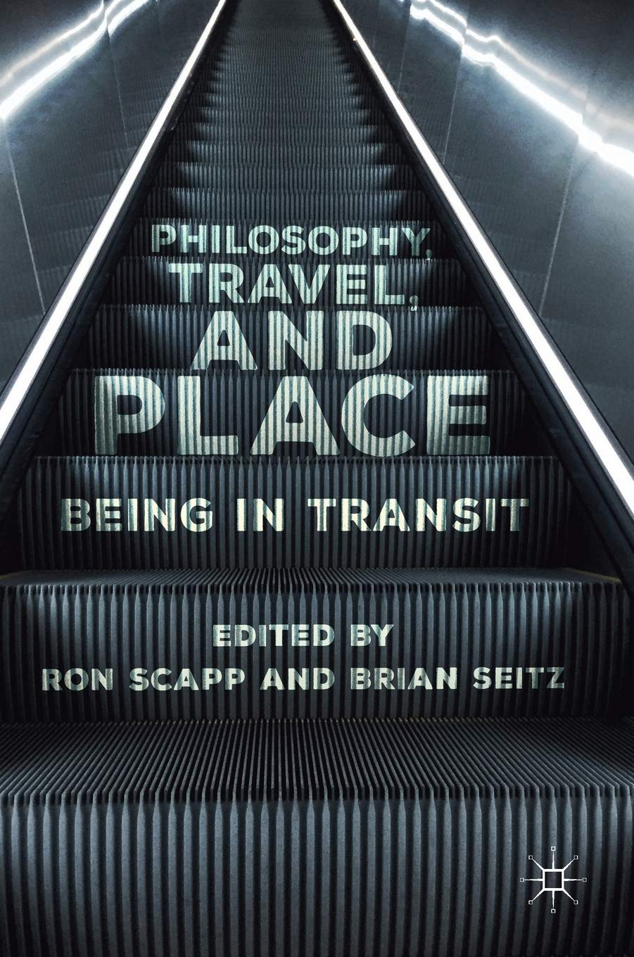 Philosophy, Travel, and Place: Being in Transit: Amazon.es ...