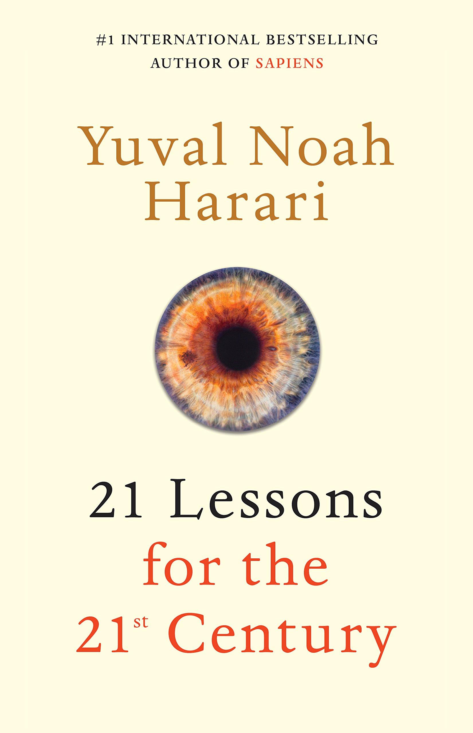 21 Lessons for the 21st Century: Harari, Yuval Noah: 9780771048852: Books - Amazon.ca