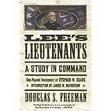 Lee's Lieutenants: A Study in Command