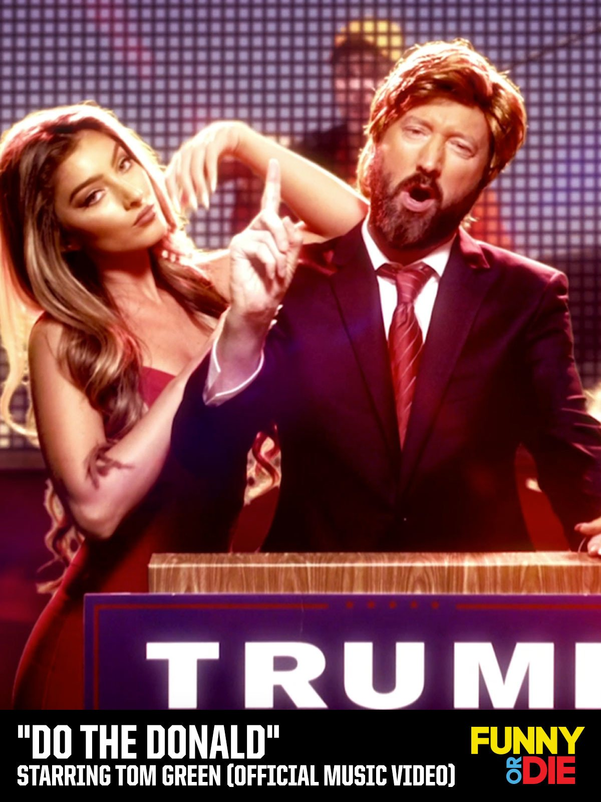 """""""Do The Donald"""" Starring Tom Green (Official Music Video)"""