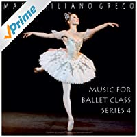 Greco: Music for Ballet Class, Series 4