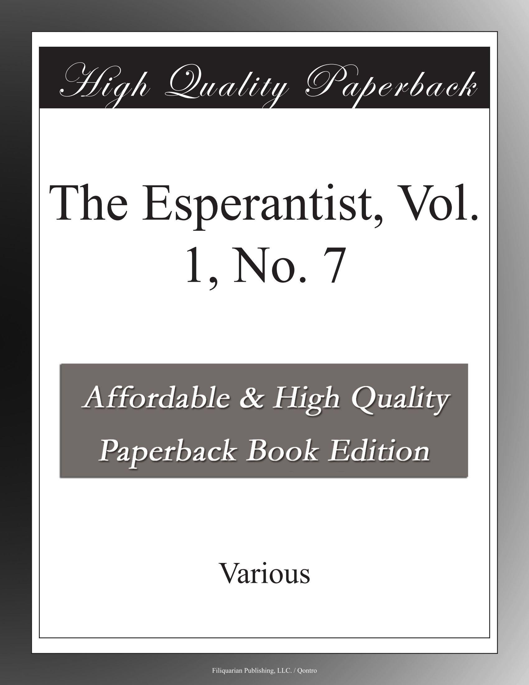 Download The Esperantist, Vol. 1, No. 7 (Esperanto Edition) pdf epub