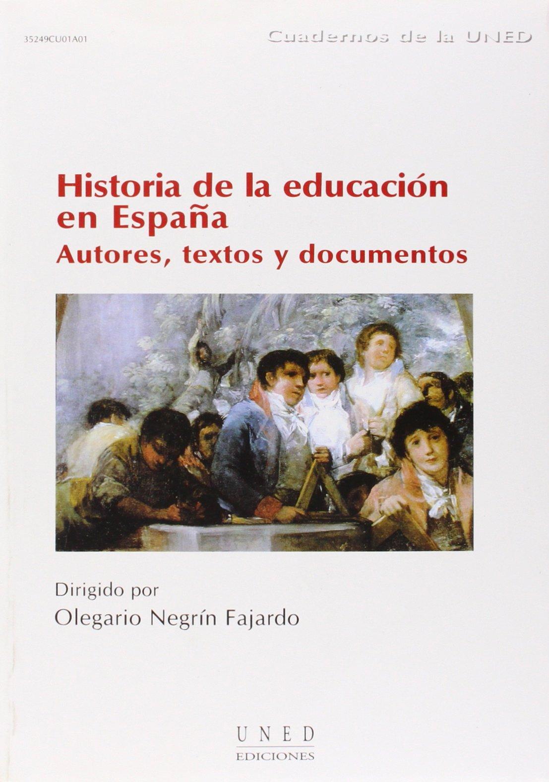 Historia de La Educación En España. Autores. Textos y Documentos CUADERNOS UNED: Amazon.es: Martín-Moreno Cerrillo, Quintina: Libros
