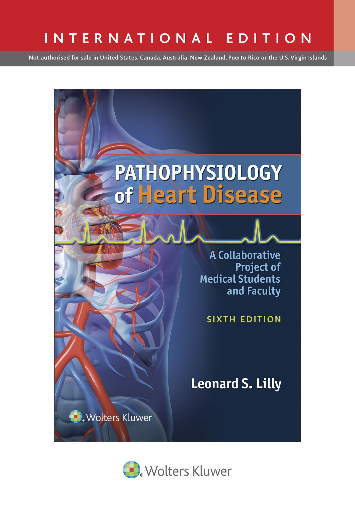 Buy Pathophysiology of Heart Disease: A Collaborative Project of ...