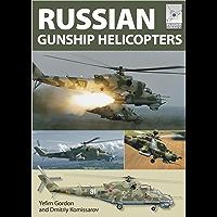 Russian Gunship Helicopters (Flight Craft Book 2)