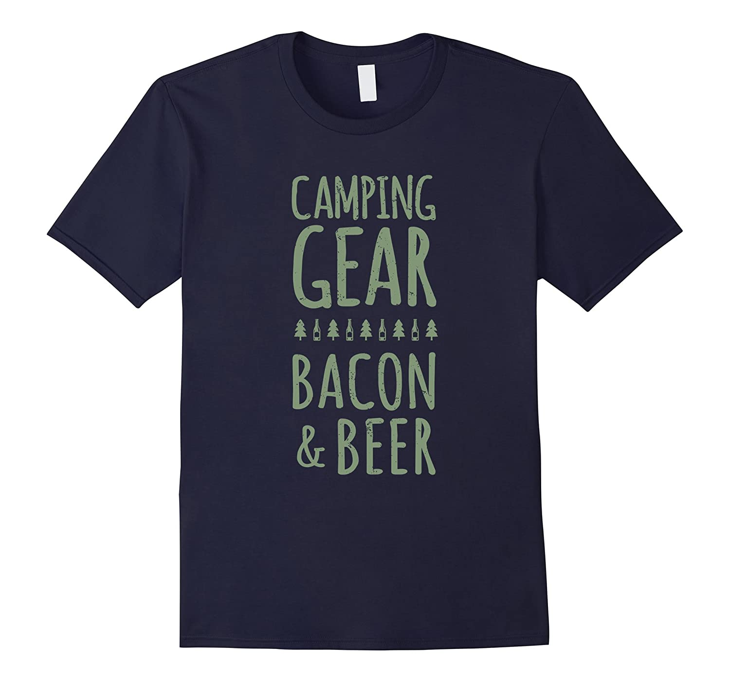 Camping Gear Bacon And Beer Funny Quote Tshirt-TH