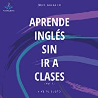 Aprende ingles sin ir a clases [Learn English without Going to Class]
