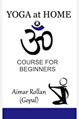 YOGA AT HOME: Course for beginners Kindle Edition