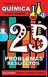 25 Problemas Resueltos: Soluciones (Cuadernos de Química nº 1)