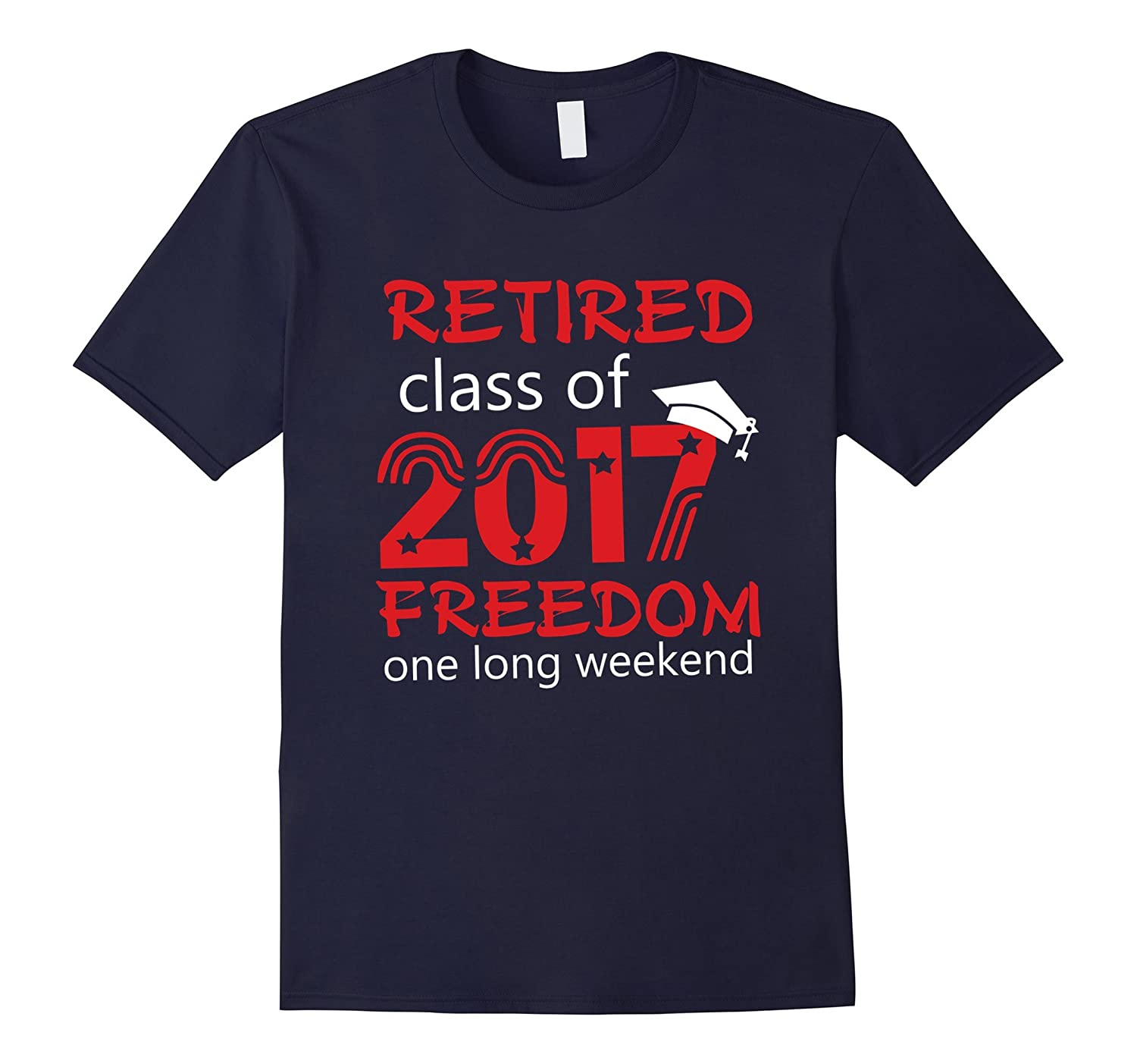Retired Class of 2017 - Freedom one long weekend-Vaci