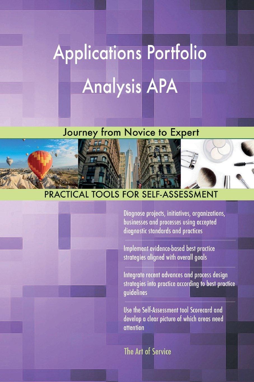 Applications Portfolio Analysis APA: Journey from Novice to Expert