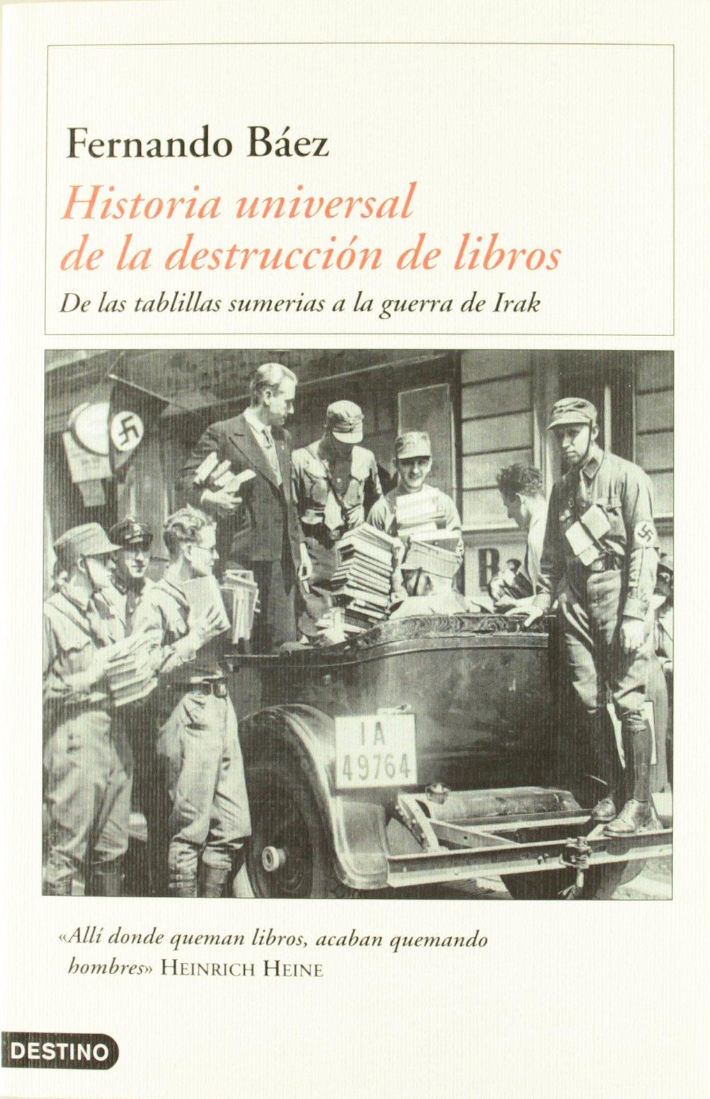 Historia universal de la destrucción de libros Imago Mundi: Amazon.es: Fernando Báez: Libros