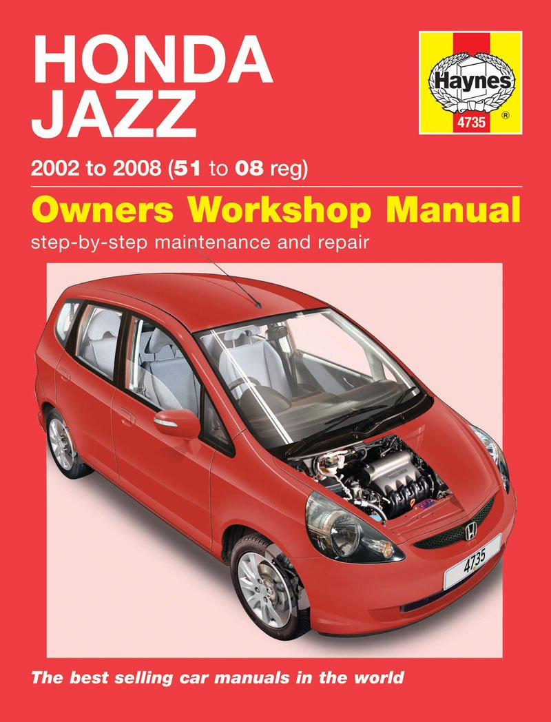 Honda Jazz Repair Manual Haynes Manual Service Manual Workshop Manual  2002-2008: Amazon.co.uk: Car & Motorbike