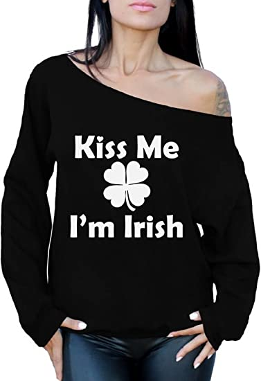 Funny Humor Sweatshirt Kiss Me Im Irish