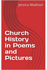 Church History in Poems and Pictures Kindle Edition
