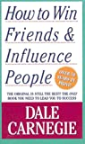 [(How to Win Friends and Influence People * *)] [by: Dale Carnegie]