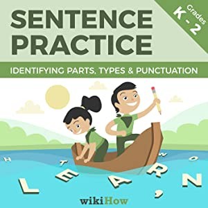 Learn How to Write a Sentence with wikiHow | Includes Essential Step-by-Step Guides, Practice Sheets, and Answer Keys! | Grades K-2