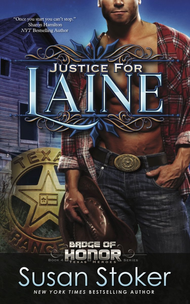 Justice for Laine: Badge of Honor: Texas Heroes Series, Book 4 ebook