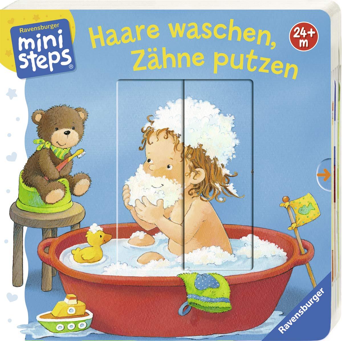 Haare waschen, Zähne putzen: Ab 24 Monaten (ministeps Bücher) Pappbilderbuch – 1. Februar 2019 Sandra Grimm Katja Senner Ravensburger Buchverlag 3473317624