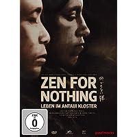 Zen For Nothing-Leben im Antaiji Kloster
