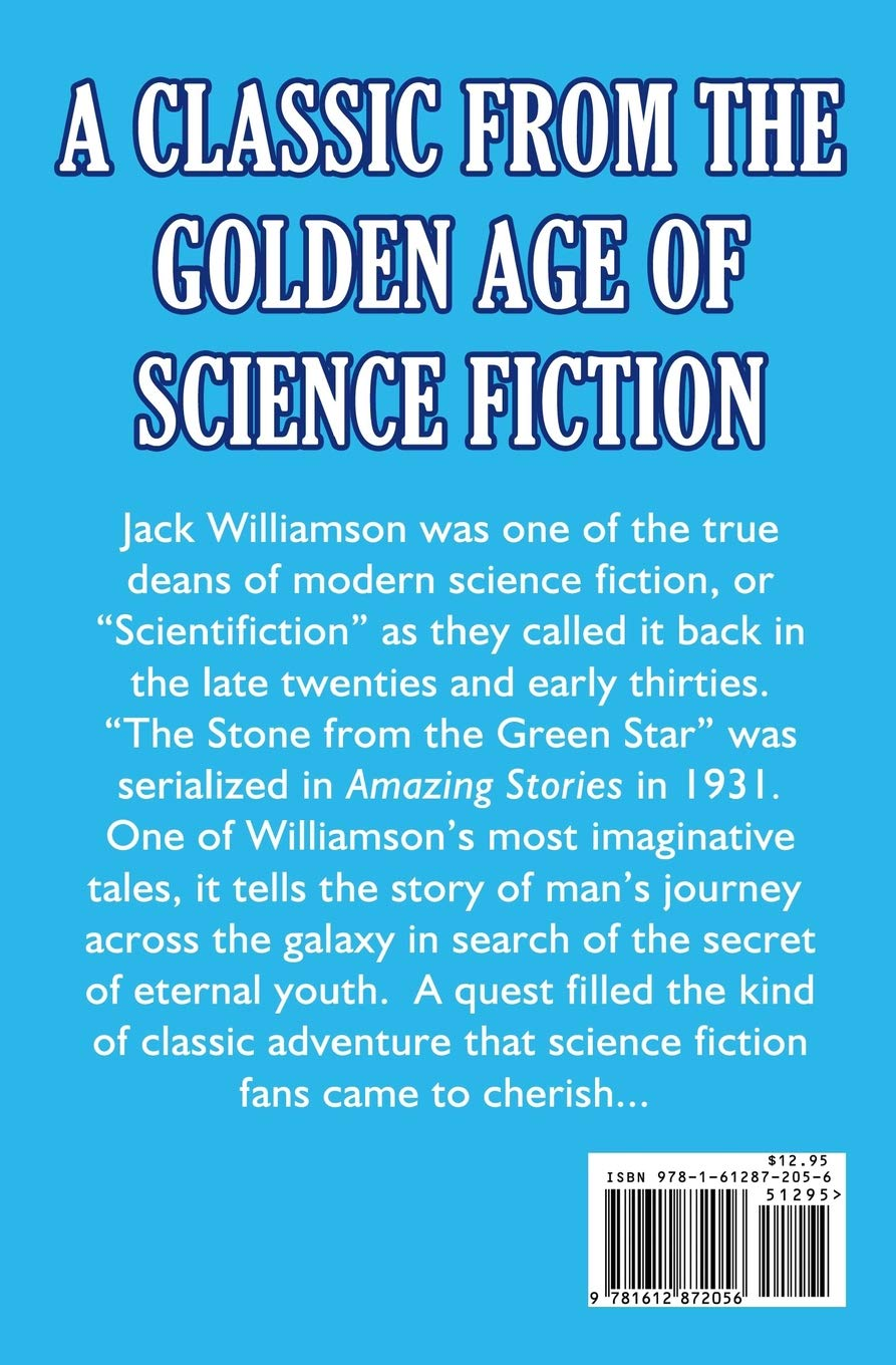 The Stone From the Green Star by Jack Williamson