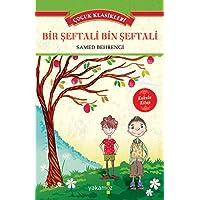 Çocuk Klasikleri-Bir Şeftali Bin Şeftali Kokulu Kitap