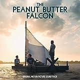 Peanut Butter Falcon (Original Soundtrack)