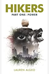 Hikers - Part One: Power (Hikers Trilogy Book 1) Kindle Edition