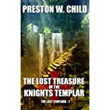 The Lost Treasure of the Knights Templar (The Last Templars)