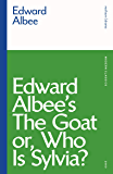 The Goat, or Who is Sylvia? (Modern Classics)