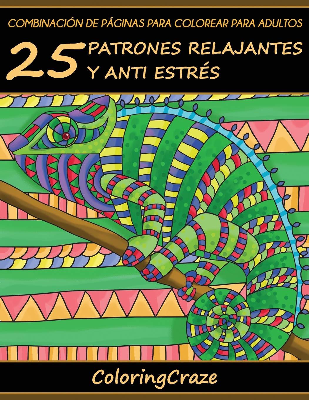 Combinación de Páginas para Colorear para Adultos: 25 Patrones ...
