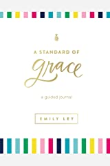 A Standard of Grace: Guided Journal Hardcover