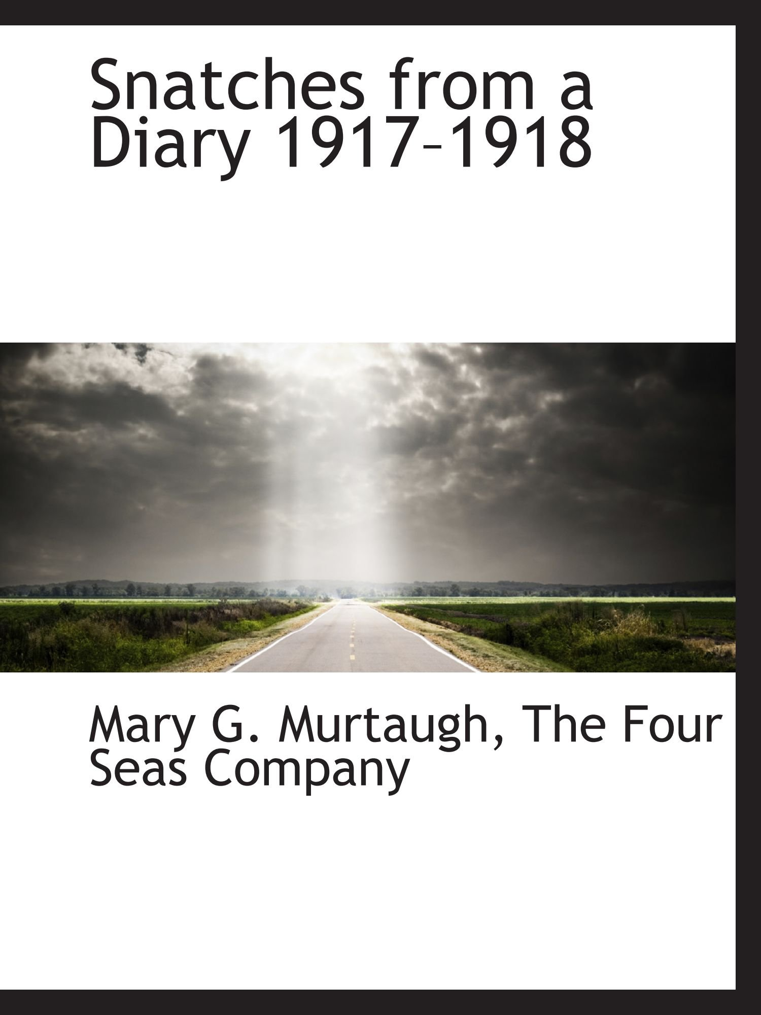 Snatches from a Diary 1917?1918 pdf