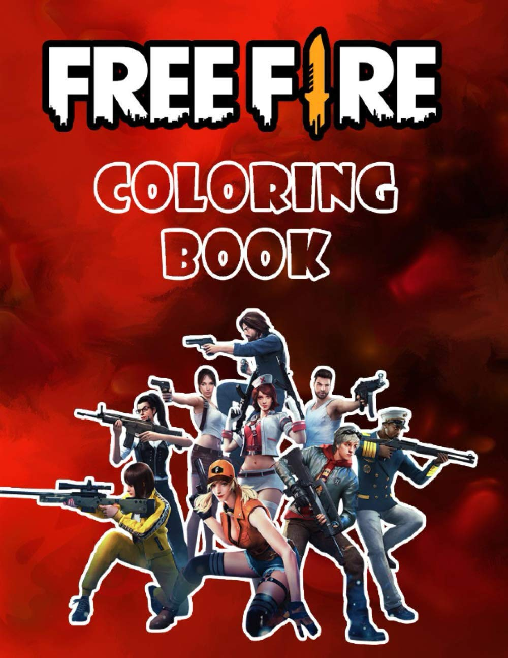Free Fire Coloring Book 50 Coloring Pages For Kids And Adults Characters Weapons Skins Other All Seasons Collins Zack 9798552865079 Amazon Com Books