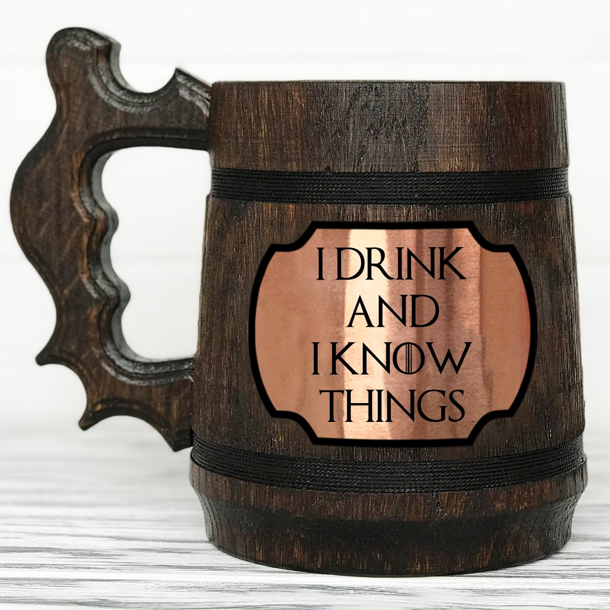 I Drink And I Know Things Mug. Tyrion Lannister Inspired Beer Stein. Game Of Thrones Mug. Personalized GoT Gift. Custom Game of Thrones Gift. Beer Tankard. Wooden Beer Mug #87/0.6L / 22 ounces