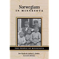 Norwegians in Minnesota (People of Minnesota)