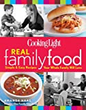 Cooking Light Real Family Food, Cooking Light Magazine Editors and Amanda Haas, 0848737008
