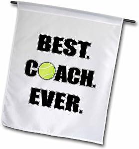 3dRose Janna Salak Designs Sports - Tennis - Best. Coach. Ever. - 18 x 27 inch Garden Flag (fl_195232_2)