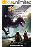 The Dragon King (The Chronicles of Calibran Book 1)