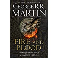 Fire & blood: A Song of Ice and Fire