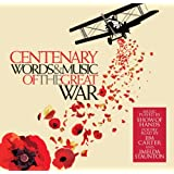 Centenary: Words And Music Of The Great War