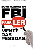 Novo Manual do FBI para ler a mente das pessoas