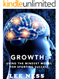 Growth: Using the Mindset Model for Sporting Success