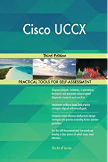 Deploying Cisco Unified Contact Center Express: Ccie# 6183