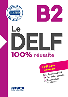 Le DELF - 100% réusSite - B2 - Livre - Version numérique epub (DELF