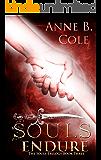 Souls Endure (The Souls Trilogy Book 3)