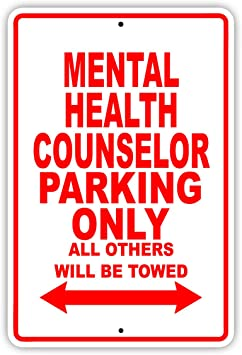 Amazon Com Mental Health Counselor Parking Only Decor Novelty Garage Metal Aluminum Sign 8 X12 Office Products