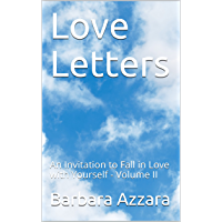 Love Letters: An Invitation to Fall in Love with Yourself - Volume II (Love Letters - An Invitation to Fall in Love with…