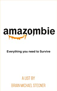 Amazombie: Everything you need to Survive